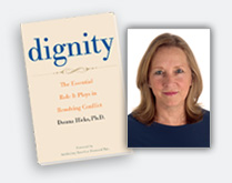 Leading With Dignity: A Conversation with Donna Hicks