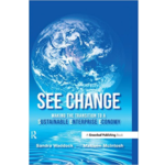 SEE Change: Making the Transition to a Sustainable Enterprise Economy