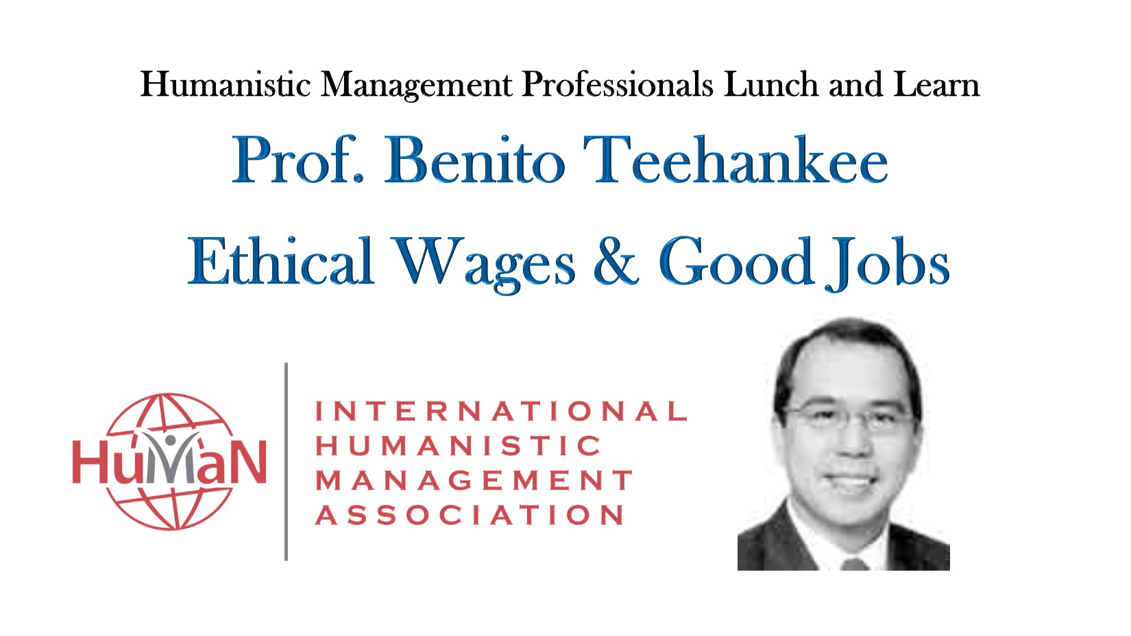 Ethical Wages & Good Jobs – With Prof. Benito Teehankee