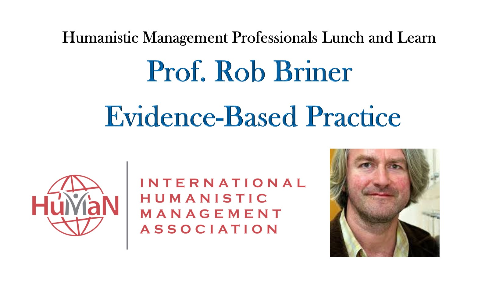 Humanistic Management and Evidence-Based Practice