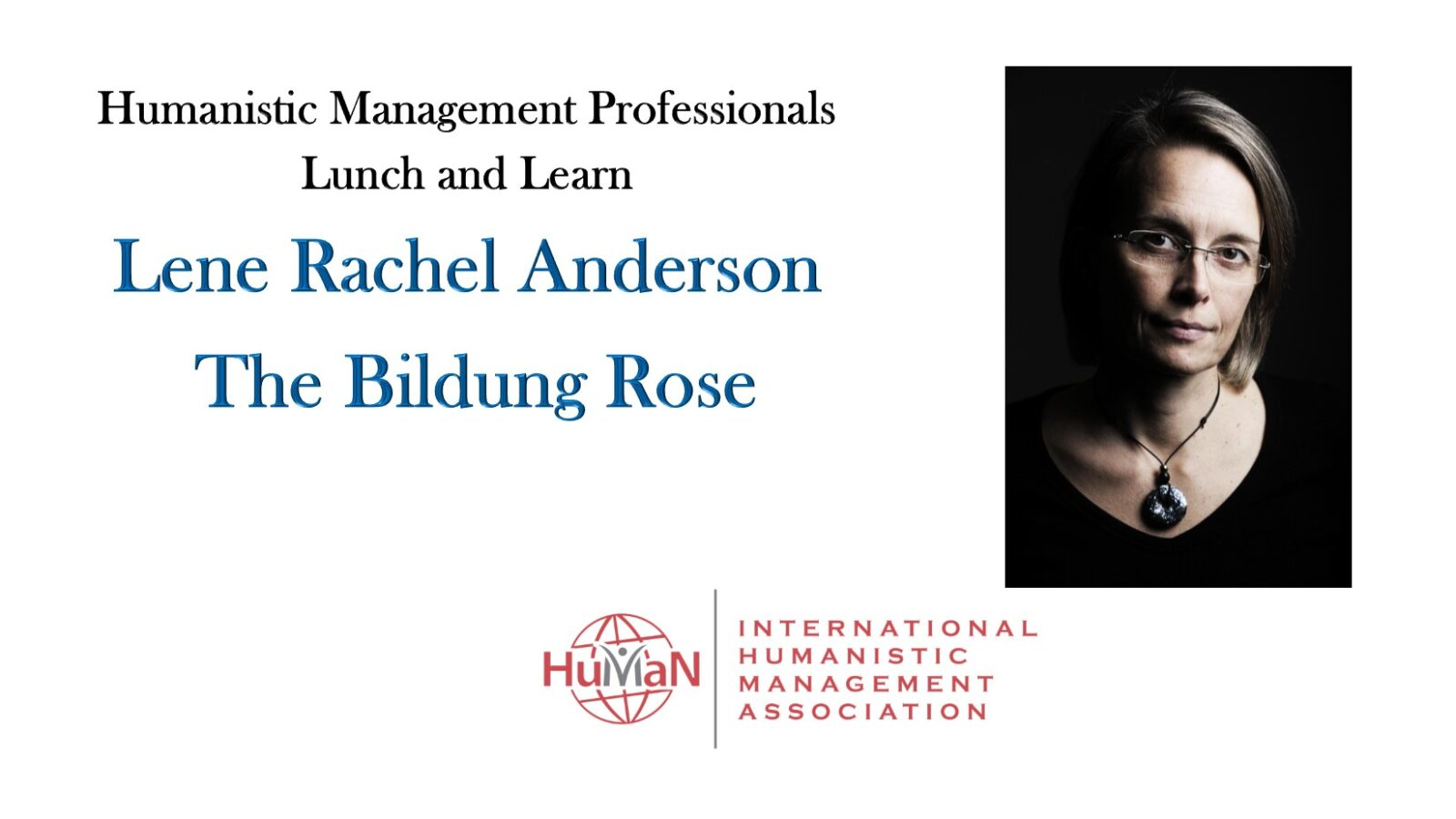 Lene Rachel Anderson on the Bildung Rose